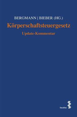 Körperschaftsteuergesetz von Bergmann,  Sebastian, Bieber,  Thomas