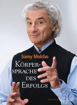 Körpersprache des Erfolgs von Molcho,  Samy