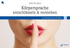 Körpersprache entschlüsseln & verstehen von Eilert,  Dirk