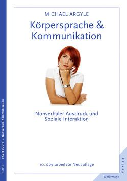 Körpersprache & Kommunikation von Argyle,  Michael, Petersen,  Karsten