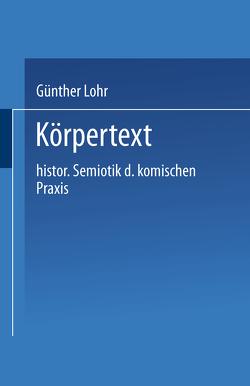 Körpertext von Lohr,  Günther