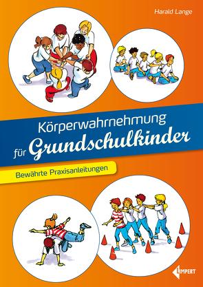 Körperwahrnehmung für Grundschulkinder von Lange,  Harald