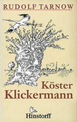 Köster Klickermann von Hückstädt,  Arnold, Tarnow,  Rudolf
