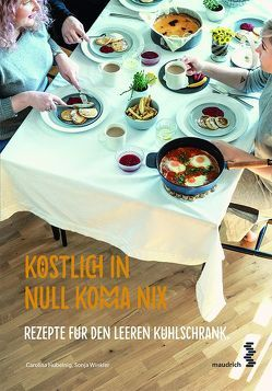 Köstlich in Null Komma Nix von Hubelnig,  Carolina, Winkler,  Sonja