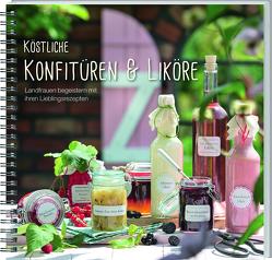 Köstliche Konfitüren & Liköre von Landwirtschaftliches Wochenblatt Westfalen-Lippe