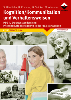 Kognition/Kommunikation und Verhaltensweisen von Ahmann,  Manuela, Hindrichs,  Sabine, Rommel,  Ulrich, Stoecker,  Margarete