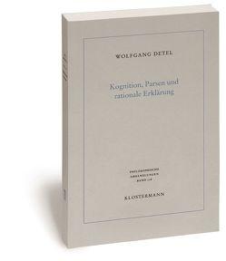 Kognition, Parsen und rationale Erklärung von Detel,  Wolfgang