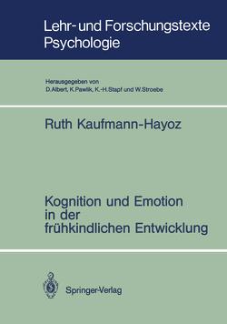 Kognition und Emotion in der frühkindlichen Entwicklung von Kaufmann-Hayoz,  Ruth