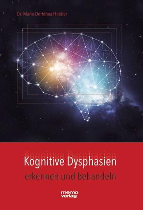 Kognitive Dysphasien von Dr. Heidler,  Maria-Dorothea