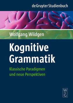 Kognitive Grammatik von Wildgen,  Wolfgang
