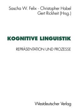 Kognitive Linguistik von Felix,  Sascha W.