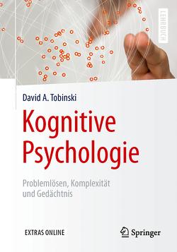 Kognitive Psychologie von Tobinski,  David A.