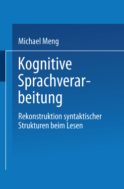 Kognitive Sprachverarbeitung von Meng,  Michael