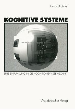 Kognitive Systeme von Strohner,  Hans