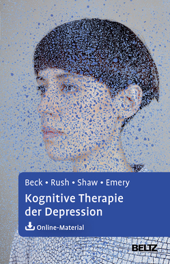 Kognitive Therapie der Depression von Beck,  Aaron T., Bronder,  Gisela, Emery,  Gary, Hautzinger,  Martin, Rush,  A. John, Shaw,  Brian F., Stein,  Brigitte, The Guilford Press