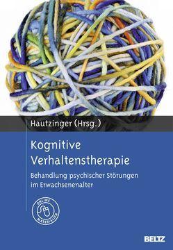 Kognitive Verhaltenstherapie von Hautzinger,  Martin