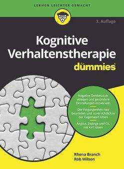Kognitive Verhaltenstherapie für Dummies von Branch,  Rhena