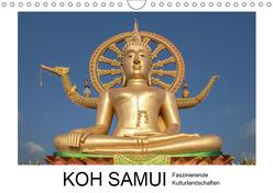 Koh Samui – Faszinierende Kulturlandschaften (Wandkalender 2019 DIN A4 quer) von Hallweger,  Christian