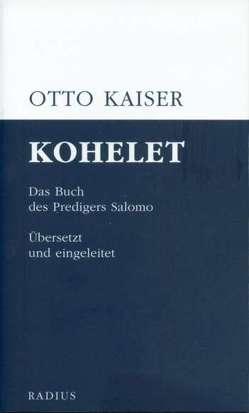 Kohelet von Kaiser,  Otto