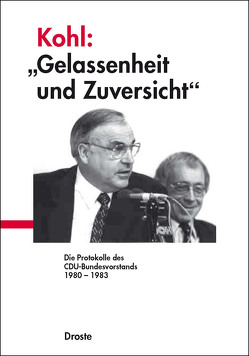 """Kohl: """"Gelassenheit und Zuversicht"""" von Buchstab,  Günter"""
