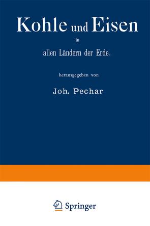 Kohle und Eisen in allen Ländern der Erde von Pechar,  Johann, World Fair.1878, Paris>,  Paris