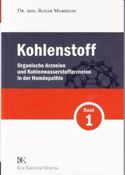 Kohlenstoff Band 1 von Kröger,  Kai, Morrison,  Roger
