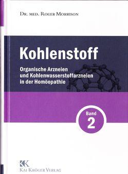 Kohlenstoff Band 2 von Kröger,  Kai, Morrison,  Roger