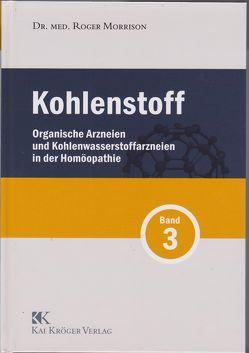 Kohlenstoff Band 3 von Kai Kröger, Morrison,  Roger