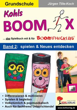Kohls BOOMIX 2 von Tille-Koch,  Jürgen