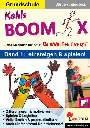 Kohls BOOMIX von Tille-Koch,  Jürgen