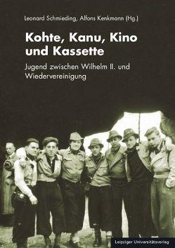 Kohte, Kanu, Kino und Kassette von Kenkmann,  Alfons, Schmieding,  Leonard