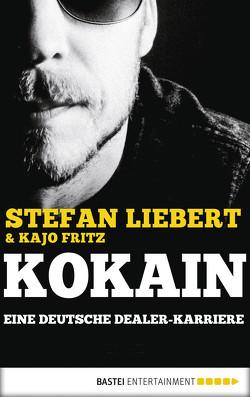 Kokain von Fritz,  Kajo, Liebert,  Stefan