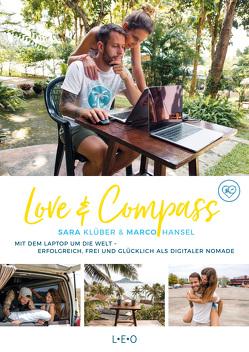 Love & Compass von Hansel,  Marco, Klüber,  Sara