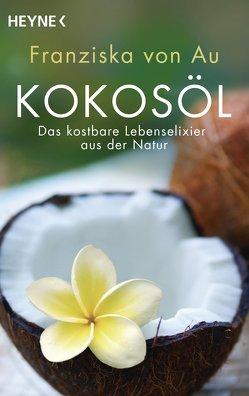 Kokosöl von Au,  Franziska von
