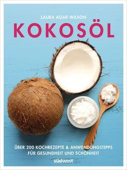 Kokosöl von Agar Wilson,  Laura