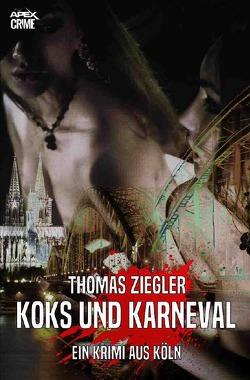 KOKS UND KARNEVAL von Dörge,  Christian, Ziegler,  Thomas