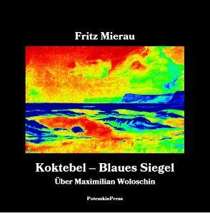 Koktebel – Blaues Siegel von Mierau,  Fritz