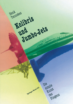 Kolibris und Jumbo-Jets von Tennekes,  Henk