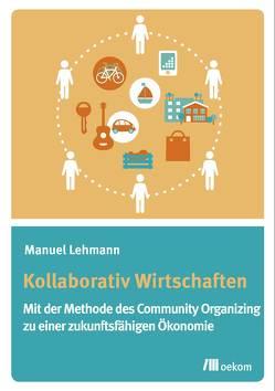 Kollaborativ Wirtschaften von Lehmann,  Manuel
