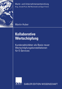 Kollaborative Wertschöpfung von Huber,  Martin