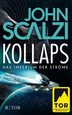 Kollaps – Das Imperium der Ströme 1 von Kempen,  Bernhard, Scalzi,  John