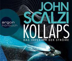 Kollaps – Das Imperium der Ströme von Kempen,  Bernhard, Scalzi,  John, Steck,  Johannes