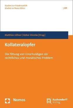 Kollateralopfer von Gillner,  Matthias, Stümke,  Volker