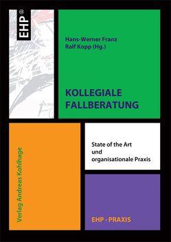 Kollegiale Fallberatung von Franz,  Hans W, Kohlhage,  Andreas, Kopp,  Ralf