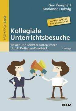 Kollegiale Unterrichtsbesuche von Kempfert,  Guy, Ludwig,  Marianne