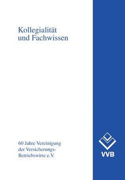 Kollegialität und Fachwissen von Franke,  Wolfgang, Koch,  Peter