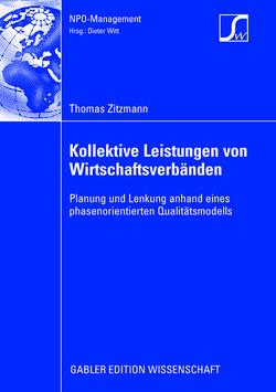 Kollektive Leistungen von Wirtschaftsverbänden von Witt,  Prof. Dr. Dieter, Zitzmann,  Thomas