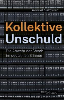 Kollektive Unschuld von Salzborn,  Samuel