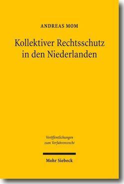 Kollektiver Rechtsschutz in den Niederlanden von Mom, Andreas