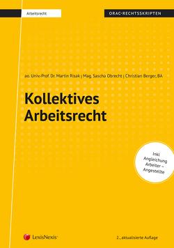Kollektives Arbeitsrecht (Skriptum) von Berger,  Christian, Obrecht,  Sascha, Risak,  Martin